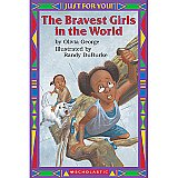 Just For You! The Bravest Girls In The World S-0439568757