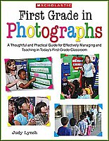 First Grade in Photographs [9780439024235]