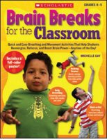 Brain Breaks for the Classroom [9780545074742]