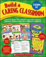 Build a Caring Classroom Teaching Kit [9780545154291]