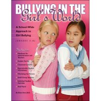 Bullying In The Girls' World GH-9781598500233