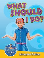 Slim Goodbody's Life Skills 101 What Should I Do? [C48076]