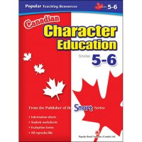 Gr 5-6 Canadian Character Education A90-9781897457399