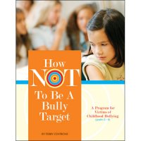 How Not To Be A Bully Target GH-9781598500127