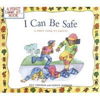 I Can Be Safe B-0764124609