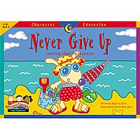 Never Give Up Character Education Reader D48-3127
