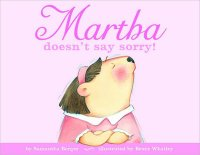 Martha doesn't say sorry! [R66822]