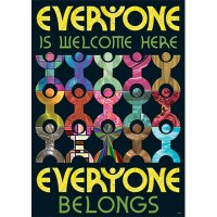 Everyone is welcome here, everyone belongs. [TA67341]