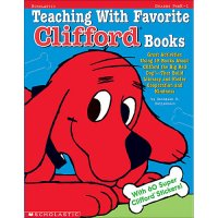 Teaching With Favorite Clifford Books A87-0439162378