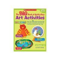 The Big Book of Quick & Easy Art Activities  S9780439580601