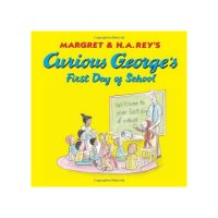 Curious George s First Day of School 9780618605644
