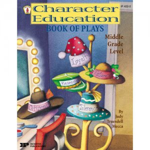 Character Education Book Of Plays A81-4222