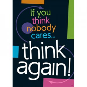 If you think nobody caresÉthink again! [TA67344]