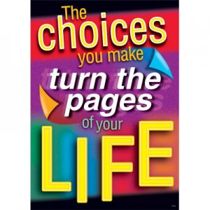 The choices you make turn the pages of life [TA67359]