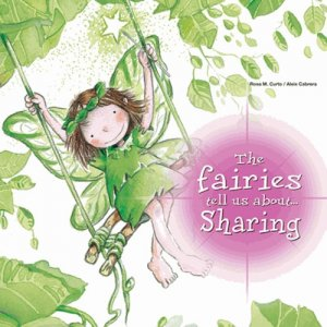 The Fairies Tell Us About Sharing