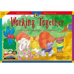 Working Together Character Education Reader D48-3130